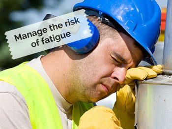 How to manage fatigue on your job site