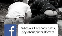 What our Facebook posts say about our customers