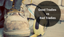 What sets the good tradies apart from the bad?