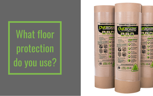 Floor protection: Old school vs new school